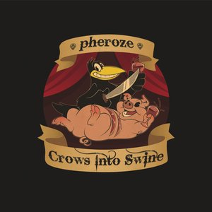 Image for 'Crows Into Swine'