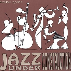 Image for 'Jazz Under Construction'