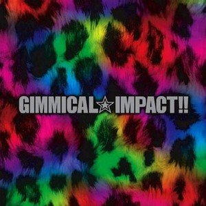 Image for 'GIMMICAL IMPACT!!'
