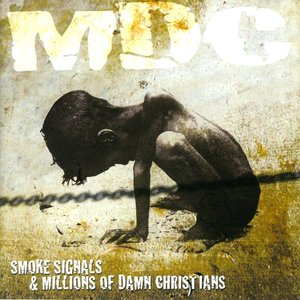 Image for 'Smoke Signals / Millions Of Damn Christians'
