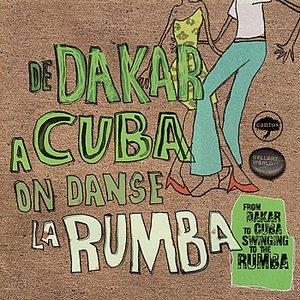 Image for 'De Dakar a Cuba on Danse La Rumba'