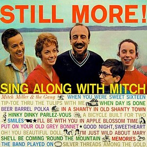 Image for 'Still More! Sing Along With Mitch'