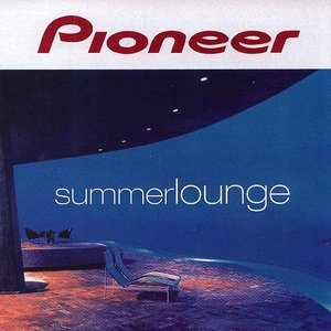 Image for 'Pioneer: Summer Lounge'