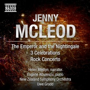 Image for 'McLeod: The Emperor and the Nightingale - 3 Celebrations - Rock Concerto'