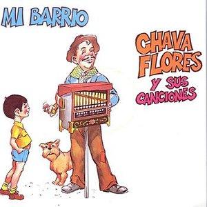 Bild för 'Mi Barrio - Chava Flores y sus canciones'