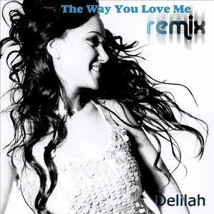 Bild für 'The Way You Love Me Remix'