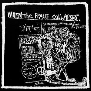 Bild för 'When The Peace Collapses'