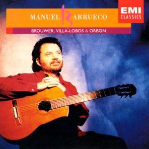 Image for 'Manuel Barrueco Plays Villa-Lobos, Brouwer & Orbón'
