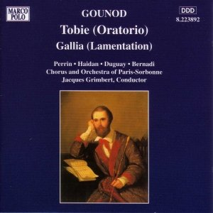Image for 'GOUNOD: Tobie / Gallia'