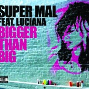 Bild für 'Bigger Than Big'