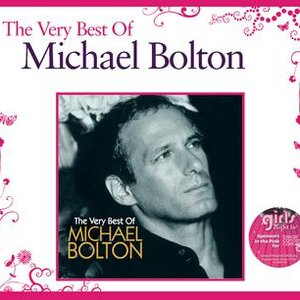 Image for 'Michael Bolton The Very Best'