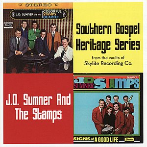 Image for 'Southern Gospel Heritage Series - J.D. Sumner & The Colorful Stamps Quartet / Signs of a Good Life'