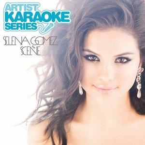 Image for 'Artist Karaoke Series: Selena Gomez & The Scene'