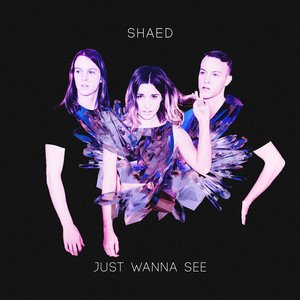 Image for 'Just Wanna See'