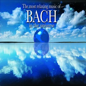Image for 'Most Relaxing Bach in the Universe'