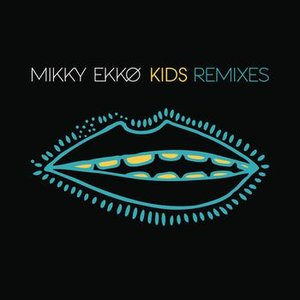 Image for 'Kids Remix EP'
