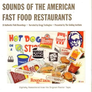 Immagine per 'Sounds of the American Fast Food Restaurants'