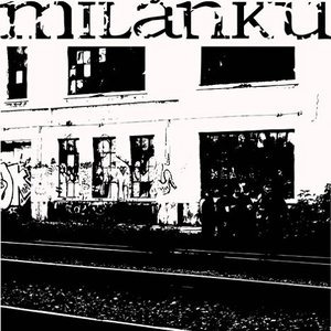 Image for 'Milanku'