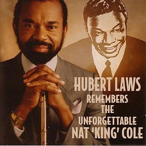 "Imagen de 'Hubert Laws Remembers The Unforgettable Nat ""King"" Cole'"