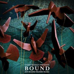 Bild für 'Bound: Zen Bound Ingame Music'