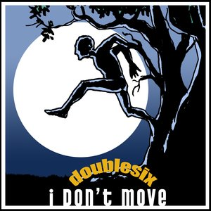 Image for 'I don't move'