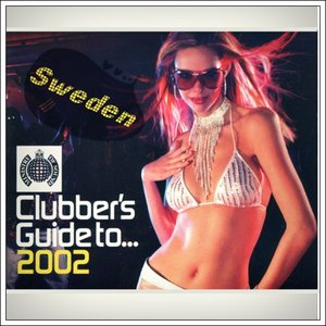 Image for 'Ministry of Sound: Clubbers Guide to 2002: Sweden (disc 2)'