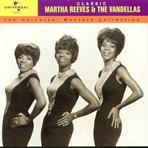 Image for 'The Universal Masters Collection: Classic Martha Reeves & The Vandellas'