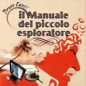 Bild für 'IL MANUALE DEL PICCOLO ESPLORATORE'