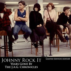 Image pour 'Johnny Rock It - Years Gone By - The J.A.G. Chronicles'