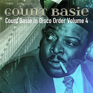 Image for 'Count Basie In Disco Order Volume 4'