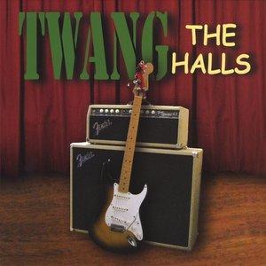 Image for 'TWANG the Halls'