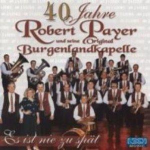 Image for 'Robert Payer u.s. Orig. Burgenlandkapelle'