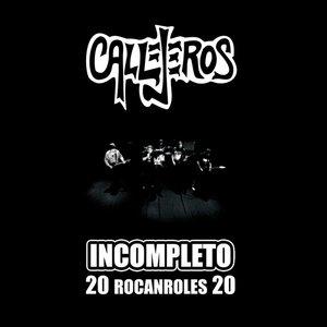 Immagine per 'Incompleto - 20 Rocanroles 20'