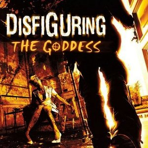 Image for 'Disfiguring The Goddess'