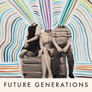 Image for 'Future Generations'