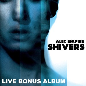 Image for 'Shivers - Live Bonus Album (Uebel & Gefaehrlich, Hamburg, Germany)'