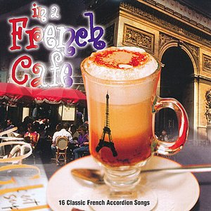 Image for 'In a French Cafe'