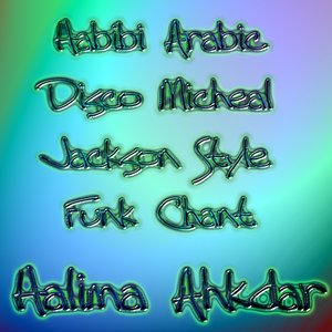 Image for 'Habibi Arabic Disco Micheal Jackson Style Funk Chant'