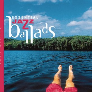 Image for 'Easy Living Series--Essential Jazz Ballads'