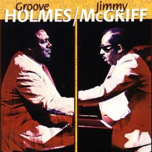 Image for 'Jimmy McGriff & Groove Holmes'