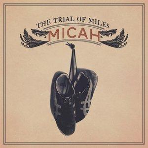 Image for 'The Trial of Miles'