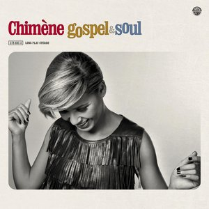 Image for 'Chimène Badi Gospel & Soul'