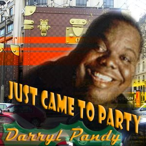 Image for 'Just Came to Party'