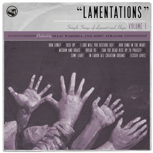 Image for 'Lamentations: Simple Songs of Lament and Hope, Vol. 1'