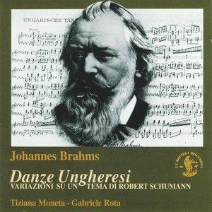 Image for 'Johannes Brahms: Danze Ungheresi / Variazioni su un tema di Robert Schumann, Op. 23'