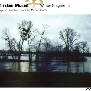 Image for 'Murail: Winter Fragments'