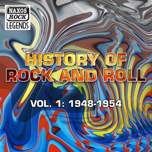 Image for 'History Of Rock And Roll, Vol. 1: 1948-1954'