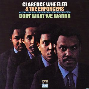 Image for 'Clarence Wheeler & The Enforcers'