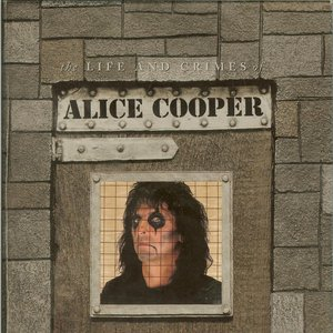 Image for 'The Life and Crimes of Alice Cooper'