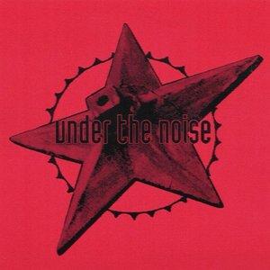 Imagen de 'Under The Noise'